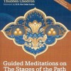 Thumbnail image for Guided meditations on the Stages of the Path, Thubten Chodron