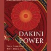 Thumbnail image for Dakini Power: Twelve Extraordinary Women Shaping the Transmission of Tibetan Buddhism in the West