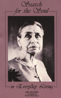Search for the Soul in Everyday Living, The Mother, aurobindo