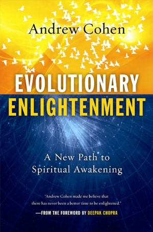 Andrew Cohen, Evolutionary Enlightenment: a new path to spiritual awakening