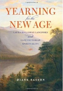 Yearning for the new age: Laura Holloway-Langford and Victorian Spirituality