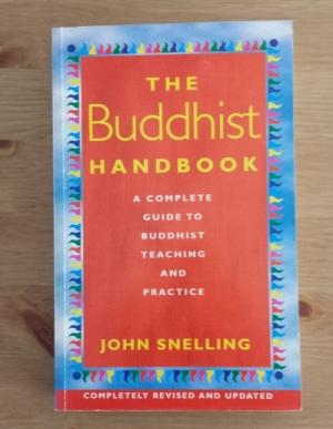 The Buddhist Handbook, by John Snelling